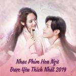Tải bài hát Mp3 Nhạc Phim Hoa Ngữ Được Yêu Thích Nhất 2019 về điện thoại