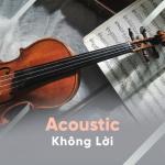 Nghe nhạc hay Acoustic Không Lời mới nhất
