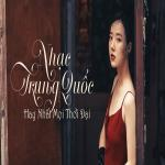 Download nhạc online Nhạc Trung Quốc Hay Nhất Mọi Thời Đại Mp3 mới
