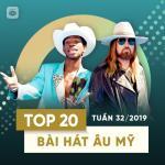 Download nhạc hay Top 20 Bài Hát Âu Mỹ Tuần 32/2019 Mp3 trực tuyến