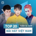 Tải nhạc Mp3 Top 20 Bài Hát Việt Nam Tuần 32/2019 hay online