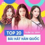 Download nhạc hay Top 20 Bài Hát Hàn Quốc Tuần 32/2019