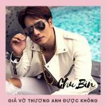 Nghe nhạc mới Giả Vờ Thương Anh Được Không (Single) Mp3 hot