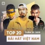 Nghe nhạc Top 20 Bài Hát Việt Nam Tuần 33/2019 mới