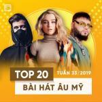 Tải nhạc hot Top 20 Bài Hát Âu Mỹ Tuần 33/2019 chất lượng cao