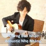 Download nhạc online Những Bản Nhạc Acoustic Nhẹ Nhàng