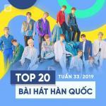 Tải bài hát hot Top 20 Bài Hát Hàn Quốc Tuần 33/2019 về điện thoại