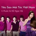 Tải nhạc Yêu Sao Mái Tóc Việt Nam (Single) trực tuyến