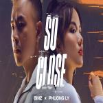 Tải nhạc hay So Close (Single) Mp3 online