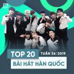 Tải bài hát Mp3 Top 20 Bài Hát Hàn Quốc Tuần 36/2019 nhanh nhất