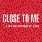 Nghe nhạc mới Close To Me (Red Velvet Remix) (Single) Mp3