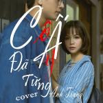 Tải nhạc hot Cô Ấy Đã Từng Cover (Single) về điện thoại