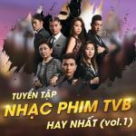 Tải bài hát Tuyển Tập Các Bài Nhạc Phim Hồng Kông Hay (Vol. 1) Mp3 mới