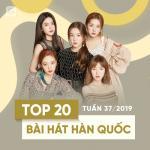 Download nhạc hot Top 20 Bài Hát Hàn Quốc Tuần 37/2019 Mp3 mới
