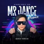 Download nhạc online Mr Dance Remix Mp3 miễn phí