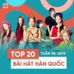 Tải bài hát mới Top 20 Bài Hát Hàn Quốc Tuần 38/2019 hot