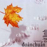 Tải bài hát hay Gởi Gió Cho Mây Ngàn Bay (Đoàn Chuẩn) chất lượng cao