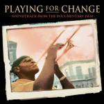 Nghe nhạc Playing For Change nhanh nhất