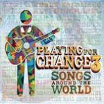 Nghe nhạc Mp3 Playing For Change 3: Songs Around The World miễn phí