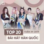 Nghe nhạc Mp3 Top 20 Bài Hát Hàn Quốc Tuần 39/2019 miễn phí