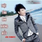 Download nhạc hot Thật Tình Anh Không Hiểu (Mini Album) Mp3 online