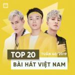 Download nhạc hot Top 20 Bài Hát Việt Nam Tuần 40/2019 hay nhất