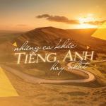 Nghe nhạc hot Những Bài Hát Tiếng Anh Hay Nhất Mp3