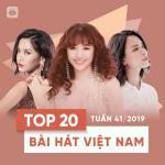 Tải bài hát hay Top 20 Bài Hát Việt Nam Tuần 41/2019 Mp3 miễn phí