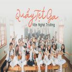 Tải bài hát Quẩy Tẹt Ga Văn Nghệ Trường mới online