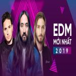Tải nhạc mới EDM Mới Nhất 2019 trực tuyến
