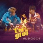 Nghe nhạc online Em Gì Ơi - Yêu Đi Chờ Chi Mp3 hot