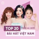 Tải nhạc hot Top 20 Bài Hát Việt Nam Tuần 42/2019 Mp3 online