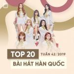 Nghe nhạc Top 20 Bài Hát Hàn Quốc Tuần 42/2019 mới nhất