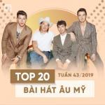 Tải bài hát mới Top 20 Bài Hát Âu Mỹ Tuần 43/2019 Mp3 miễn phí