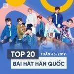 Tải bài hát mới Top 20 Bài Hát Hàn Quốc Tuần 43/2019 hay nhất