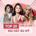 Download nhạc Top 20 Bài Hát Âu Mỹ Tuần 44/2019 Mp3 online