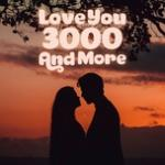 Nghe nhạc hot Love You 3000 And More Mp3 mới