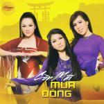 Nghe nhạc online Còn Mãi Mùa Đông (Thúy Nga CD 552) Mp3 hot