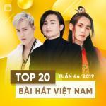 Tải nhạc hay Top 20 Bài Hát Việt Nam Tuần 44/2019 trực tuyến