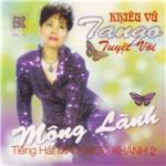 Tải bài hát hot Mộng Lành (Khiêu Vũ Tango) Mp3 mới