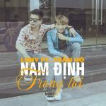 Tải nhạc Nam Định Trong Tôi (Single) Mp3 hot