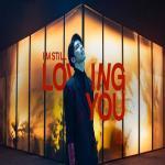 Tải bài hát hot I'm Still Loving You (Single) Mp3 miễn phí