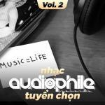 Download nhạc Nhạc Audiophile Tuyển Chọn (Vol. 2) Mp3 mới