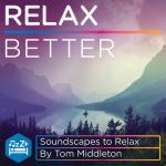 Tải nhạc hay Relax Better (EP) Mp3 trực tuyến