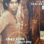 Download nhạc Mp3 Chạy Trốn (Vol. 1) về điện thoại