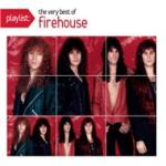 Nghe nhạc online Playlist: The Very Best Of Firehouse hot