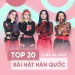Nghe nhạc hay Top 20 Bài Hát Hàn Quốc Tuần 48/2019