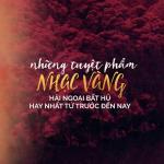 Download nhạc hot Những Tuyệt Phẩm Nhạc Vàng Hải Ngoại Bất Hủ Từ Trước Đến Nay Mp3 online