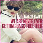 Tải nhạc hay We Are Never Ever Getting Back Together miễn phí