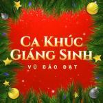 Tải nhạc online Ca Khúc Giáng Sinh miễn phí